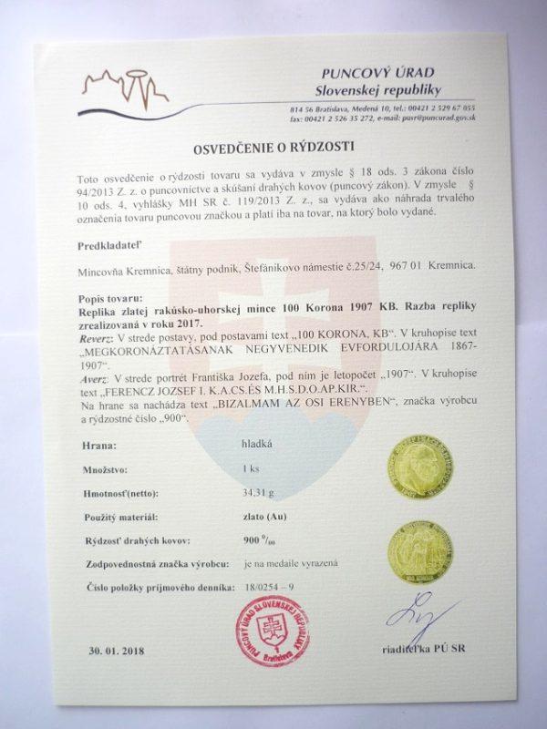 100 Koruna 1907 - 2017 KB KORUNOVAČNÍ - VZÁCNÁ č. 009 ! certifikát